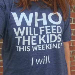 Who will feed the kids this weekend blue tee