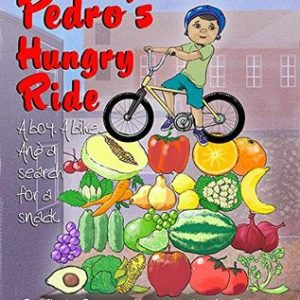Book cover of Pedro's Hungry Ride